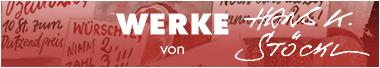 Hans K. Stöckls Werke