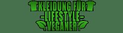 Kleidung für Lifestyle Veganer