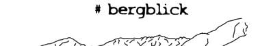 #bergblick