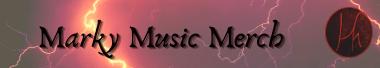 Marky Music Merch
