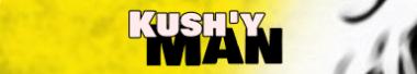 Kush'y Man